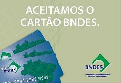 Aceitamos o cartão BNDES